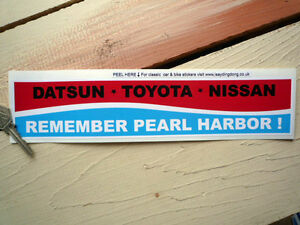 DATSUN-TOYOTA-NISSAN-Remember-Pearl-Harbor-1960s-Classic-CAR-Bumper-Sticker