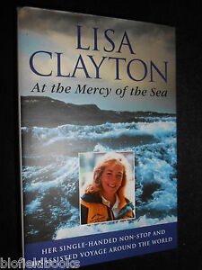 SIGNED-At-the-Mercy-of-the-Sea-Lisa-Clayton-1996-1st-Single-Hand-RTW-Yacht