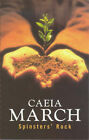 Spinsters' Rock by Caeia March (Paperback, 1999)