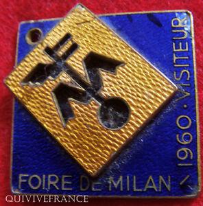 BG4278-INSIGNE-VISITEUR-FOIRE-DE-MILAN-1960-ITALIE