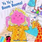 YA Ya's Boom Booms 9781418488260 by Bergmeier-johnson Paperback