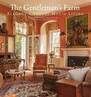 The Gentleman's Farm: American Hunt Country Houses by Laurie Ossman, Debra A. McClane (Hardback, 2016)