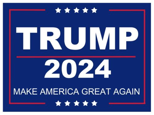 """Trump Make America Great Again 2024 1-2sided yard sign with stake 18/""""x24/"""""""