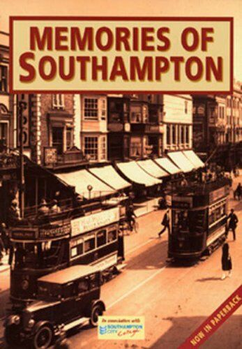 Memories of Southampton