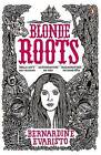 Blonde Roots by Bernardine Evaristo (Paperback, 2009)
