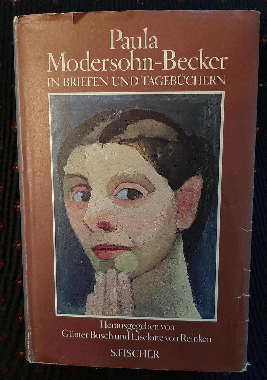 Paula Modersohn-Becker in Briefen und Tagebüchern