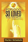 For God So Loved the World: ..and Everyone in it by Tiffany Root, Kirk VandeGuchte (Hardback, 2011)