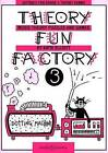 Theory Fun Factory 3: Music Theory, Puzzles and Games by Katie Elliott (Paperback, 1994)