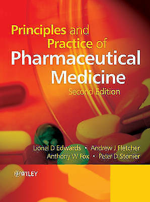 Principles and Practice of Pharmaceutical Medicine-ExLibrary