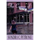 The Corner of Peck and Pine by Sondra C Petrone (Paperback / softback, 2010)