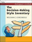 Decison-Making Style Inventory: Participant's Workbook by DaJean Johnson, William C. Coscarelli (Paperback, 2007)