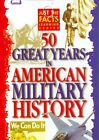 Just The Facts 50 Great Years in American Military History 0743452111725 DVD