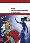 Ovid, Verwandlungsgeschichten: Ein Comic ALS Ovid-Lekture by Michaela Hellmich (Paperback / softback, 2014)
