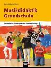 Musikdidaktik Grundschule (2015, Taschenbuch)