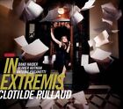 In Extremis [Digipak] * by Clotilde Rullaud (CD, Oct-2012, Nota Bene)