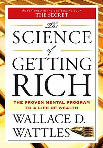 The Science of Getting Rich by Wattles, Wallace D. 2