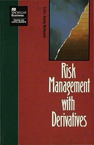 New, Risk Management with Derivatives (Finance and Capital Markets Series), , Bo