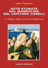 CEFALONIA - Note stonate dal mandolino del cap. Corelli Divisione Acqui WW2