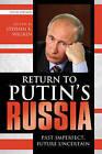 Return to Putin's Russia: Past Imperfect, Future Uncertain by Rowman & Littlefield (Hardback, 2012)