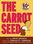 The Carrot Seed by Ruth Krauss Krauss (Hardback, 1989)