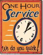 Vintage Replica Tin Metal Sign One Hour Service We do you quick Shop Repair 1194