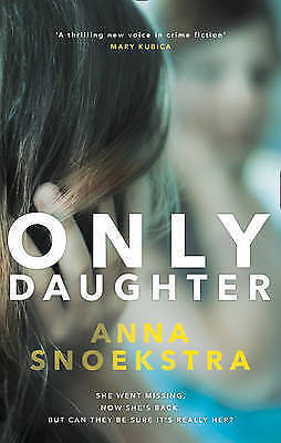 1 of 1 - Only Daughter by Anna Snoekstra (Paperback, 2016)