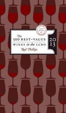 The 500 Best-Value Wines in the LCBO 2013: Updated Fifth Edition with over 150 N