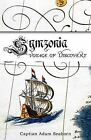 Symzonia: A Voyage of Discovery by Adam Seaborn, John Cleves Symmes (Paperback / softback, 2009)