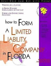 How to Form a Limited Liability Company in Florida: With Forms (Self-H-ExLibrary