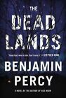 The Dead Lands by Benjamin Percy (Hardback, 2015)