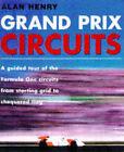 Grand Prix Circuits by Alan Henry (Hardback, 1997)