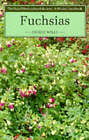 Fuchsias by George Wells (Paperback, 1990)