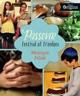 Passover: Festival of Freedom by Monique Polak (Hardback, 2016)