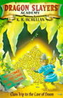 Class Trip to the Cave of Doom by Kate McMullan (Paperback, 2000)
