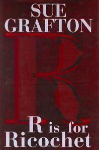 R-is-for-Ricochet-A-Kinsey-Millhone-Novel-by-Sue-Grafton