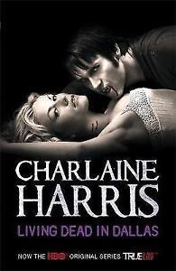 Living-Dead-In-Dallas-A-True-Blood-Novel-2-Harris-Charlaine-Acceptable-FA