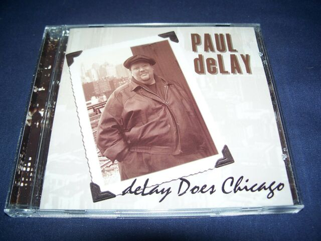 deLay Does Chicago - Paul deLay (CD 1999) LN Condition Blues Harmonica FREE Ship