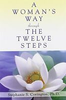 A Woman`s Way Through The Twelve Steps By Stephanie S. Covington, (paperback), H on sale