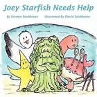 Joey Starfish Needs Help by Kirsten Seedhouse (Paperback, 2009)