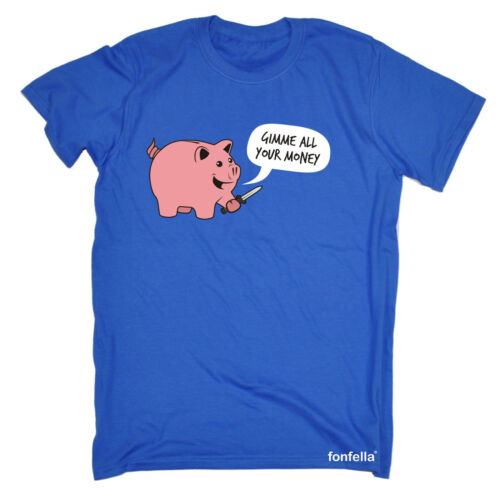 Gimme All Your Money T-SHIRT Cartoon Humor Pig Piggy Bank Funny birthday gift