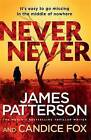 Never Never by James Patterson, Candice Fox (Paperback, 2016)