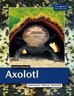 Axolotl von Joachim Wistuba (2015, Taschenbuch)