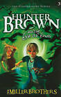 Hunter Brown and the Eye of Ends by Miller Brothers (Paperback / softback, 2011)
