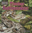 Timber Rattlesnakes by J Clark Sawyer (Hardback, 2015)