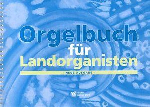 Orgelbuch-fuer-Landorganisten-Neue-Ausgabe-Noten-fuer-Orgel-leicht-bis-mittel