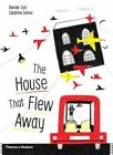 The House That Flew Away by Davide Cali, Catarina Sobral (Hardback, 2016)