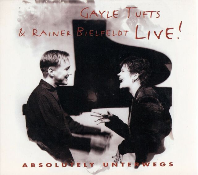 GAYLE TUFTS & RAINER BIELFELDT : ABSOLUTELY UNTERWEGS  / CD - TOP-ZUSTAND