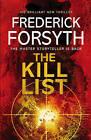 The Kill List by Frederick Forsyth (Paperback, 2013)