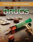 Critical World Issues: Drugs by Jon Reese (Hardback, 2017)