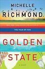 Golden State: A Novel by Michelle Richmond (Paperback, 2014)